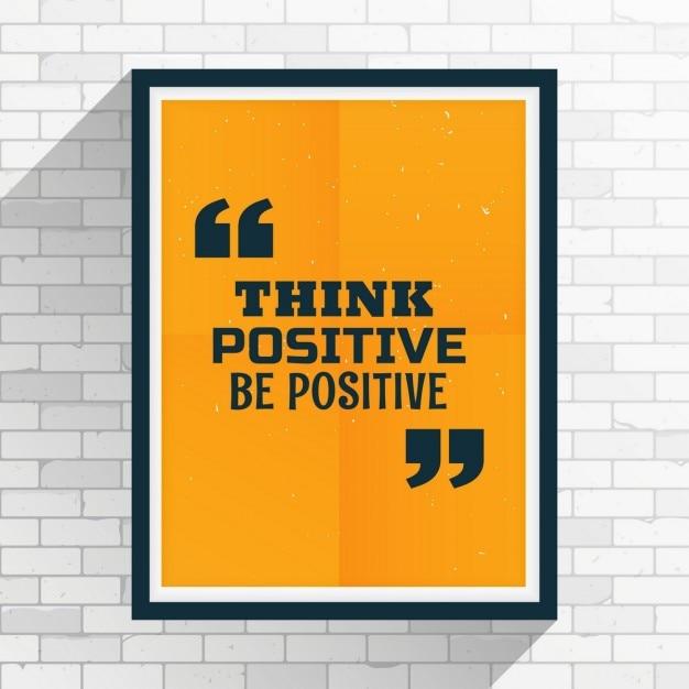 Myśleć pozytywnie dodatni cytat motywacja napisane na ramie Darmowych Wektorów