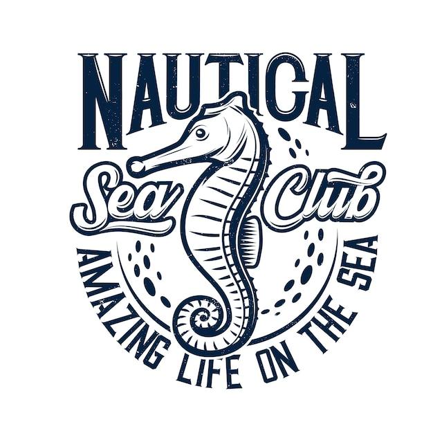 Nadruk Na Koszulce Z Maskotką Konika Morskiego Dla Klubu żeglarskiego Premium Wektorów