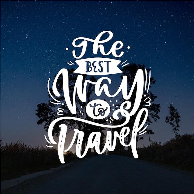 Najlepszy Sposób Na Podróżowanie Z Napisem Darmowych Wektorów