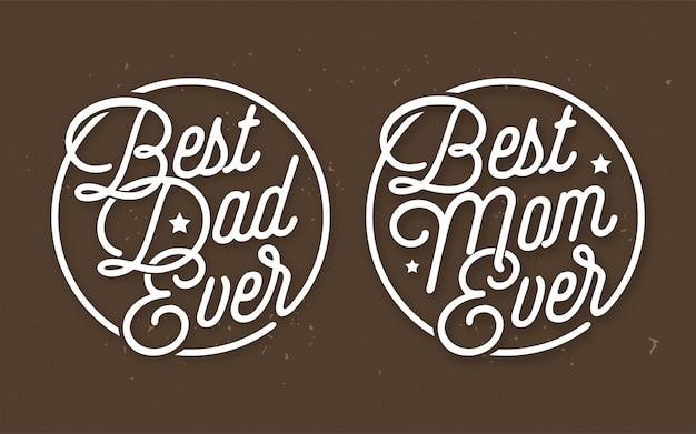 Najlepszy tata i najlepsza mama kiedykolwiek wektor napis Premium Wektorów