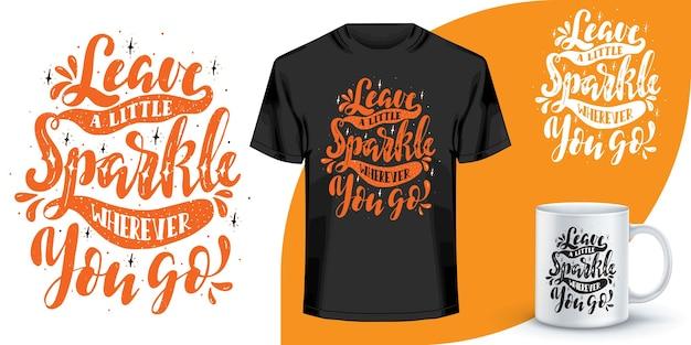 Napis Cytaty Projekt Na Koszulkę. Projekt Koszulki Motywacyjne Słowa. Projekt Koszulki Ręcznie Rysowane Napis. Cytat, Projekt Koszulki Typografia Premium Wektorów
