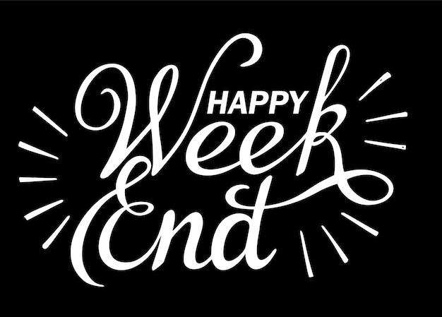 Napis Happy Weekend Premium Wektorów