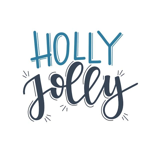 Napis Holly Jolly Christmas, Motywacyjny Cytat Premium Wektorów