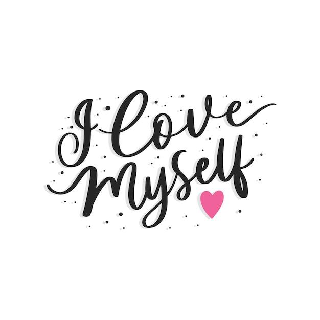 Napis I Love Myself Premium Wektorów