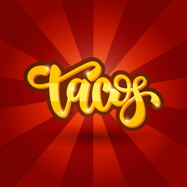 Napis na projekt banera tacos Premium Wektorów