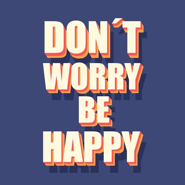 Nie Martw Się, Bądź Szczęśliwy, Cytuj Styl Lat 70 Darmowych Wektorów