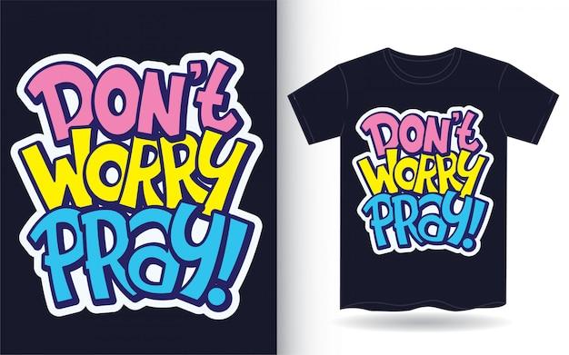 Nie Przejmuj Się Hasłem Z Napisem Odręcznym Na Koszulce Premium Wektorów