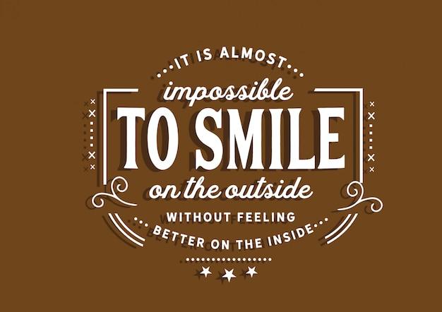 Niemożliwe jest uśmiechanie się na zewnątrz Premium Wektorów