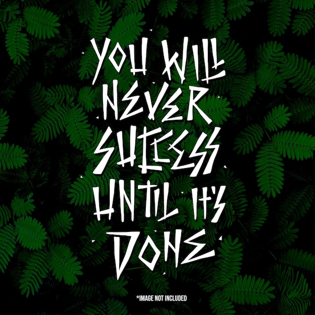 Nigdy Nie Odniesiesz Sukcesu, Dopóki Tego Nie Zrobisz. Cytuj Napis Typografii Na Projekt Koszulki. Ręcznie Rysowane Napis Premium Wektorów