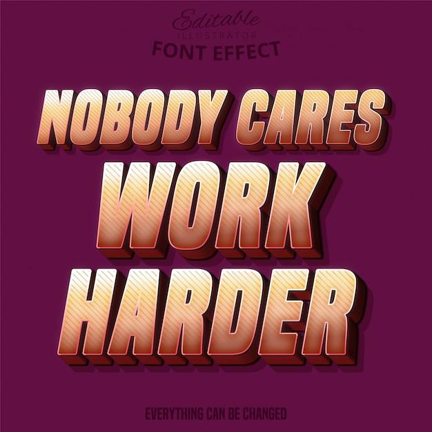 Nikogo To Nie Obchodzi, Cięższy Tekst, Edytowalny Efekt Czcionki Premium Wektorów