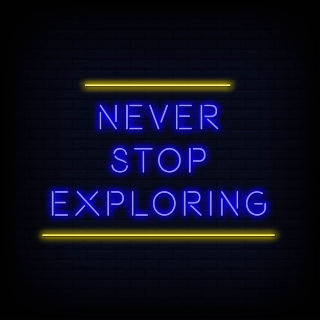 Nowoczesny Cytat Nigdy Nie Przestawaj Badać Tekstu Neonu Premium Wektorów
