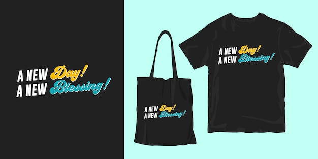 Nowy Dzień, Nowe Błogosławieństwo. Wdzięczne Cytaty Projekt Plakatu T-shirt Premium Wektorów