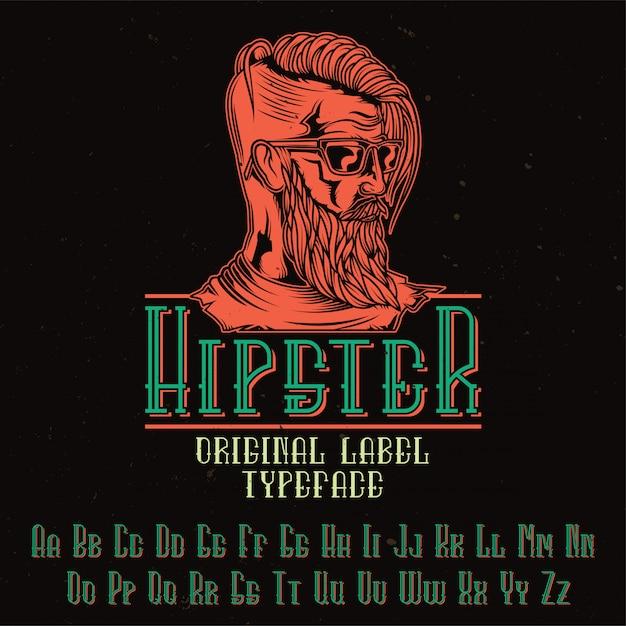 """Oryginalny Krój Pisma O Nazwie """"hipster"""". Dobry W Użyciu W Każdym Projekcie Etykiety. Darmowych Wektorów"""