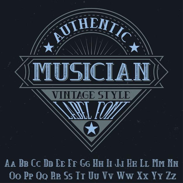 """Oryginalny Krój Pisma O Nazwie """"muzyk"""". Dobry W Użyciu W Każdym Projekcie Etykiety. Darmowych Wektorów"""