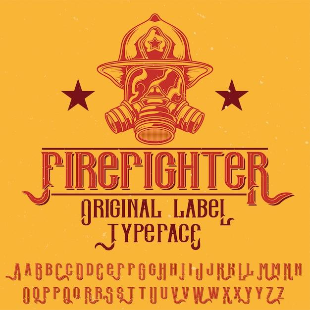 """Oryginalny Krój Pisma O Nazwie """"strażak"""". Dobry W Użyciu W Każdym Projekcie Etykiety. Darmowych Wektorów"""