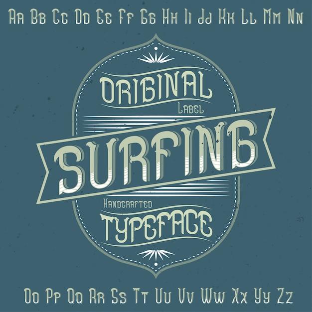 """Oryginalny Krój Pisma O Nazwie """"surfing"""". Dobry W Użyciu W Każdym Projekcie Etykiety. Darmowych Wektorów"""