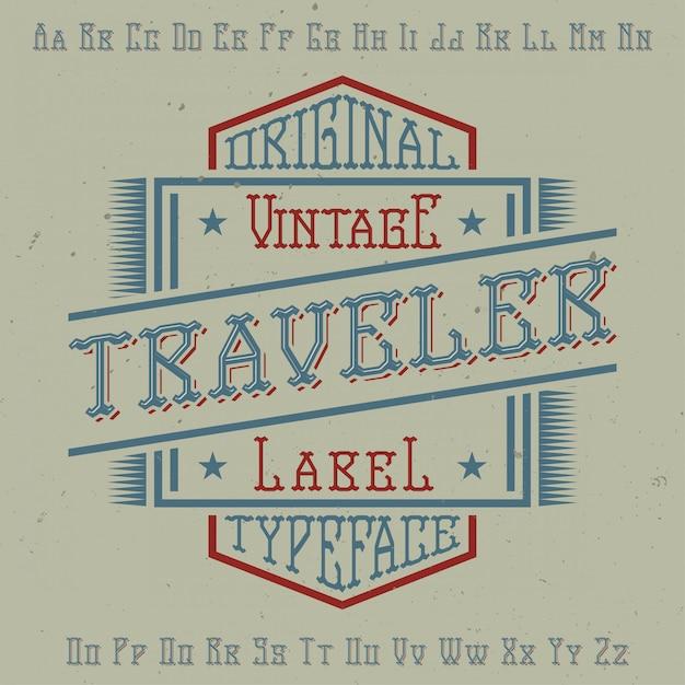 """Oryginalny Krój Pisma O Nazwie """"traveler"""". Dobry W Użyciu W Każdym Projekcie Etykiety. Darmowych Wektorów"""