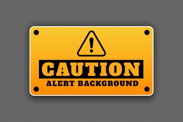Ostrożności Tła Signage Uwagi Znaka Ostrzegawczy Projekt Darmowych Wektorów
