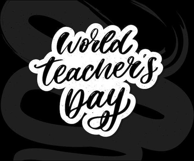 Pędzel do kaligrafii napis posterworld teacher's day. Premium Wektorów