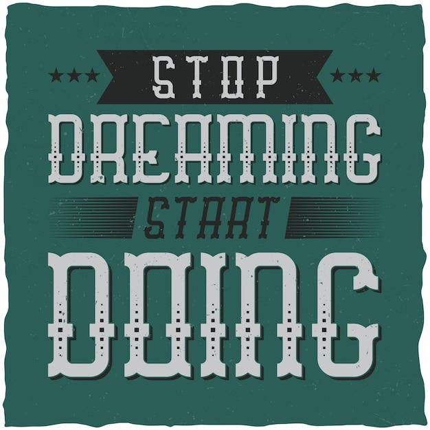 """Plakat Motywacyjny. """"przestań Myśleć, Zacznij Działać"""". Inspirujący Projekt Cytatu. Darmowych Wektorów"""