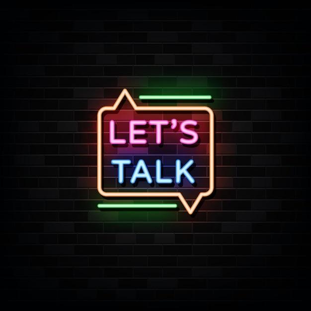 Porozmawiajmy Wektor Znaki Neonowe. Zaprojektuj Szablon W Stylu Neonowym Premium Wektorów