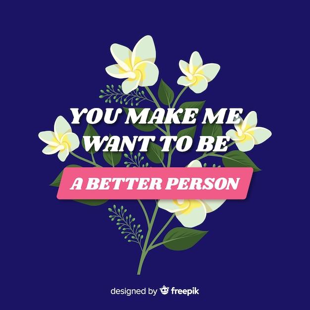 Pozytywna Wiadomość Z Kwiatami: Uczyń Mnie Lepszym Człowiekiem Darmowych Wektorów