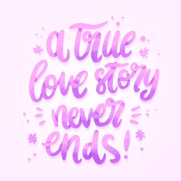 Prawdziwa Historia Miłosna Nigdy Nie Kończy Się Na Napisie ślubnym Darmowych Wektorów