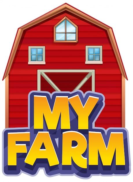 Projekt Czcionki Dla Słowa Moja Farma Z Dużą Czerwoną Stodołą Darmowych Wektorów