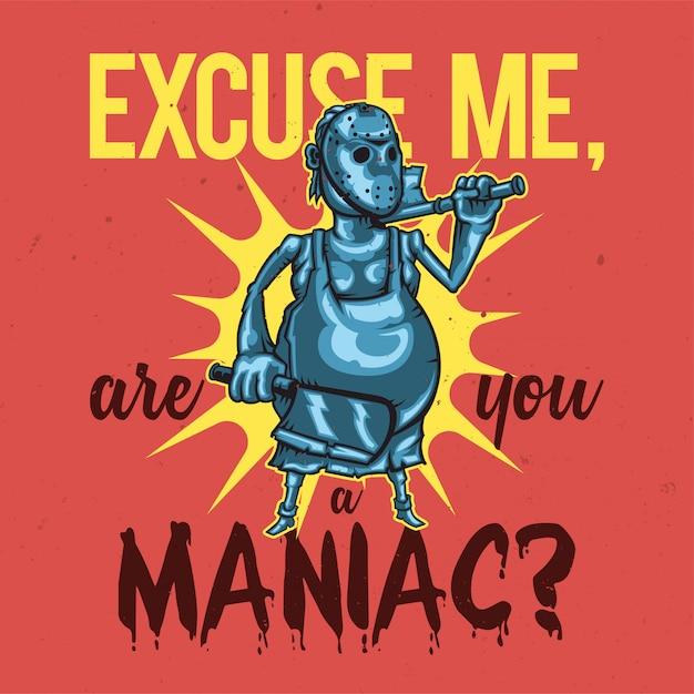 Projekt Koszulki Lub Plakatu Z Ilustracją Maniaka. Darmowych Wektorów