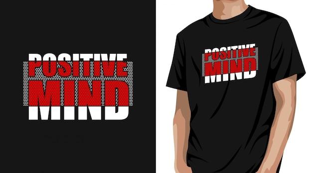 Projekt Koszulki Pozytywny Umysł Premium Wektorów