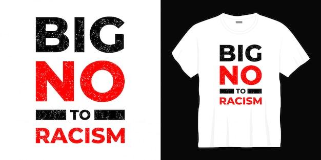 """Projekt Koszulki Typografii """"no No To Rasism"""" Premium Wektorów"""