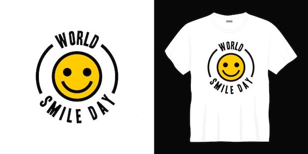 Projekt Koszulki Typografii światowego Dnia Uśmiechu. Premium Wektorów
