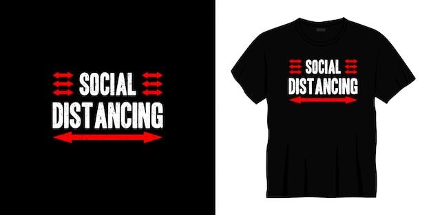 Projekt Koszulki Typografii Z Dystansem Społecznym. Premium Wektorów