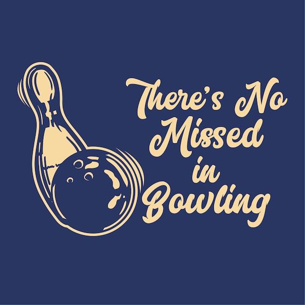 Projekt Nie Może Zabraknąć W Kręgle Z Kulą Do Kręgli Uderzając Pin Bowling Vintage Illustration Premium Wektorów
