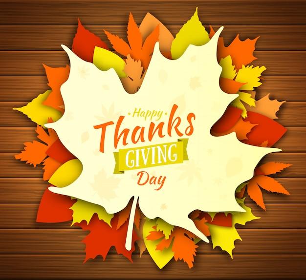 Projekt plakatu święto dziękczynienia. jesienna kartka z pozdrowieniami. upadek kolorowe liście z napisem happy thanksgiving day. liście klonu, dębu, osiki żółty, pomarańczowy i czerwony kolor na drewniane tła Premium Wektorów