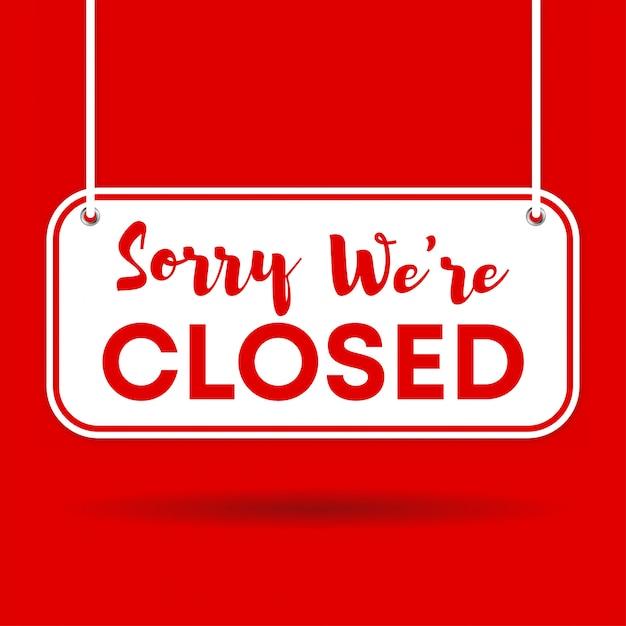 Przepraszamy, Jesteśmy Zamknięte Drzwi Znak Na Białym Tle Na Czerwonym Tle Z Cieniem Premium Wektorów