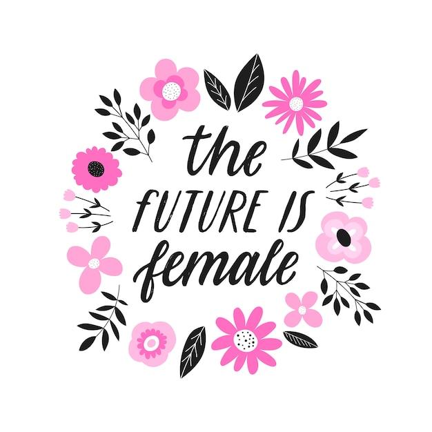 Przyszłość To Kobiecy, Ręcznie Rysowany Feministyczny Cytat Premium Wektorów
