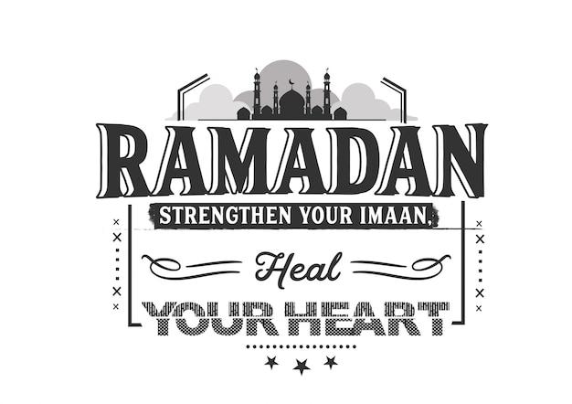 Ramadan wzmocni twoje imaan, ulecz swoje serce Premium Wektorów