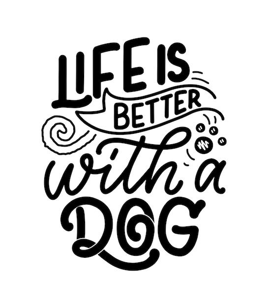 Ręcznie Rysowane Inspirujący Cytat O Psach Premium Wektorów