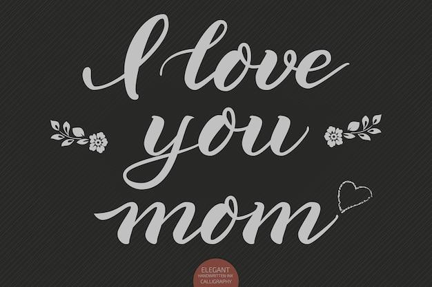 Ręcznie Rysowane Napis - Kocham Cię Mamo. Elegancka Nowoczesna Kaligrafia Odręczna. Ilustracja Wektorowa Atramentu. Darmowych Wektorów