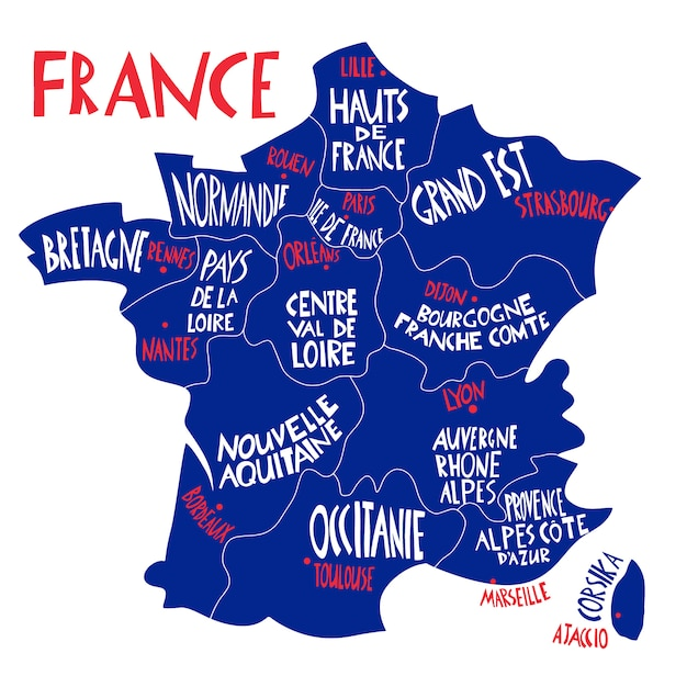 Ręcznie Rysowane Stylizowana Mapa Francji. Podróżuj Z Nazwami Francuskich Regionów, Miast I Rzek. Ręcznie Rysowane Ilustracja Literowanie. Element Mapy Europy Premium Wektorów