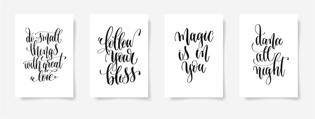 Rób Małe Rzeczy Z Wielką Miłością, Podążaj Za Szczęściem, Magia Jest W Tobie, Tańcz Całą Noc - Zestaw Czterech Plakatów Z Napisami, Kaligrafia Premium Wektorów