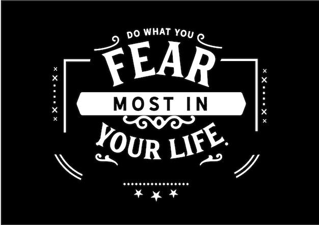 Rób to, czego najbardziej obawiasz się w swoim życiu Premium Wektorów