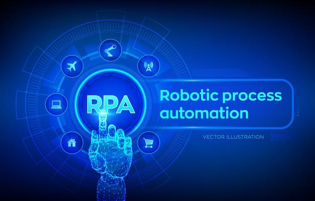 Rpa. Koncepcja Innowacyjnej Technologii Automatyzacji Procesów Robotycznych Na Ekranie Wirtualnym. Robotyczna Ręka Dotykająca Interfejs Cyfrowy. Premium Wektorów
