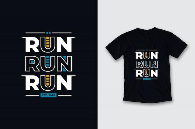Run Run Run Nowoczesny Projekt Koszulki Cytaty Premium Wektorów