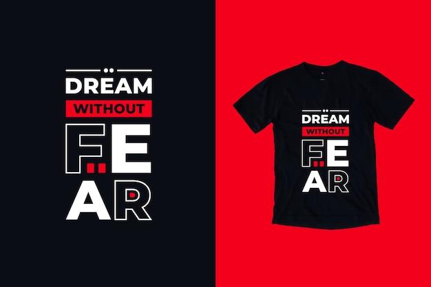 Sen Bez Strachu Cytuje Projekt Koszulki Premium Wektorów