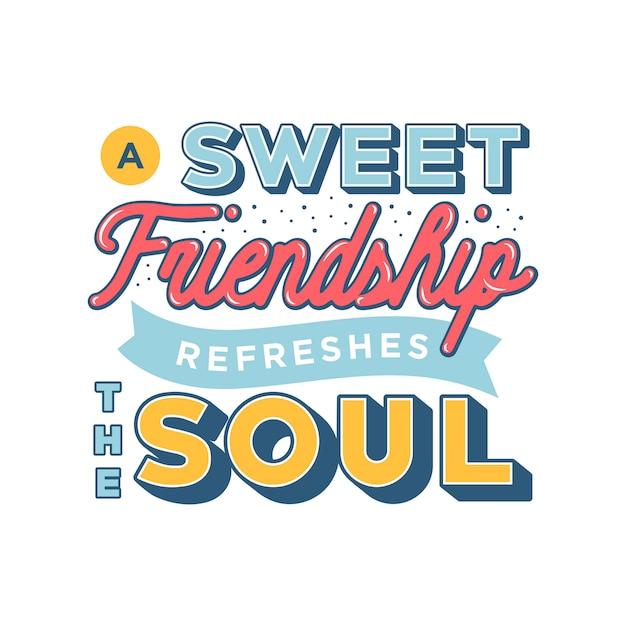 Słodka Przyjaźń Odświeża Cytaty O Przyjaźni Duszy Wektor