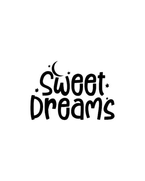 Słodkie Sny. Ręcznie Rysowane Plakat Typografii Premium Wektorów