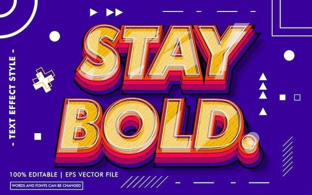 Stay Bold Efekty Tekstu Styl Premium Wektorów