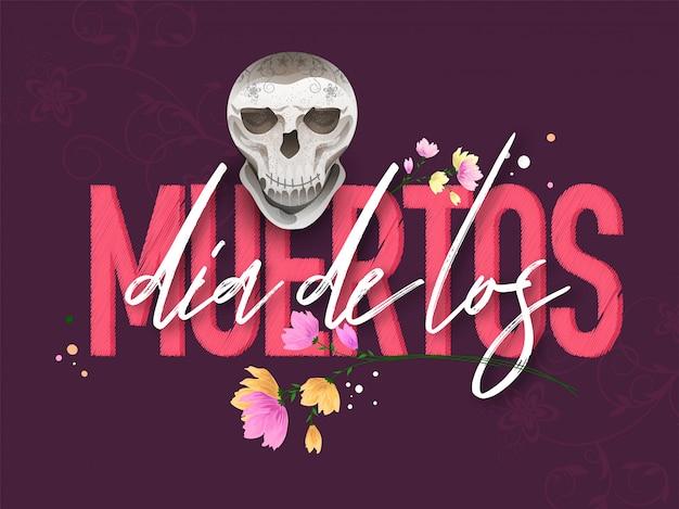 Stylowy tekst dia de los muertos z czaszką na fioletowym kwiatowym motywie na dzień zmarłych lub plakat. Premium Wektorów